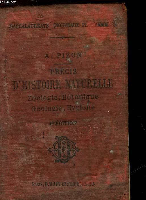 PRECIS D'HISTOIRE NATURELLE - ZOOLOGIE - BOTANIQUE - GEOLOGIE - HYGIENE