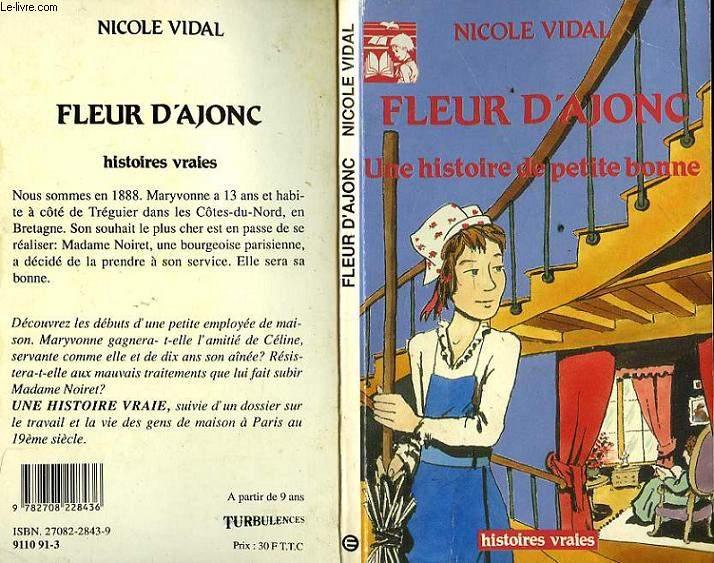 FLEUR D'AJONC - UNE HISTOIRE DE PETITE BONNE