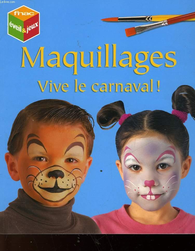 MAQUILLAGE VIVE LE CARNAVAL