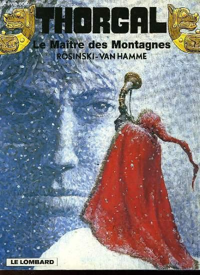 THORGAL - LE MAITRE DES MONTAGNES