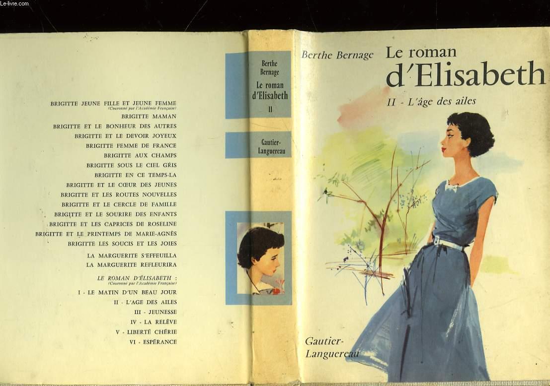LE ROMAN D'ELISABETH - 2 - L'AGE DES AILES