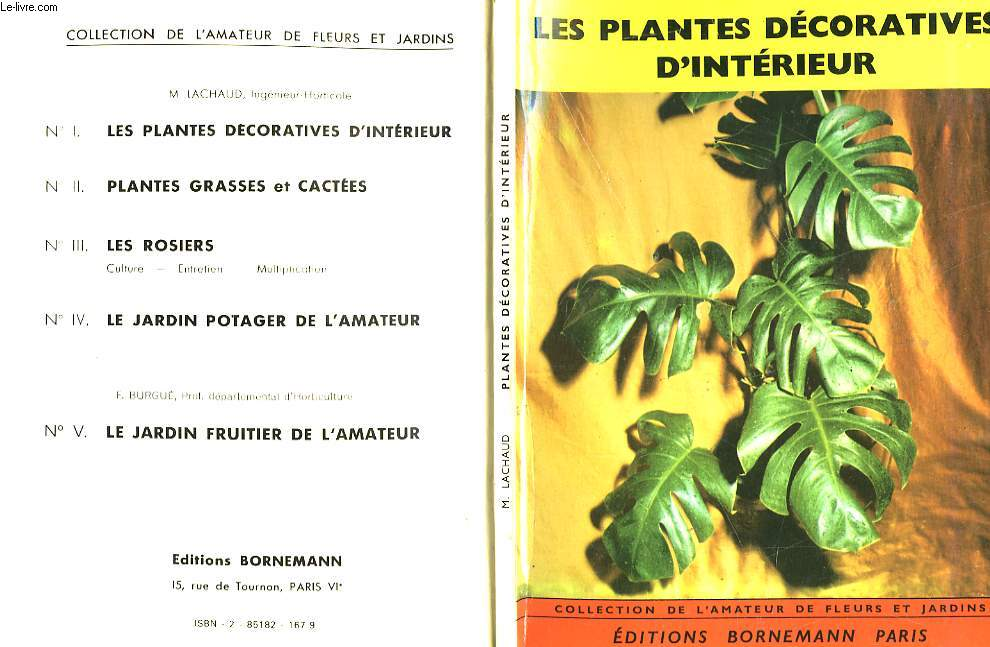 LES PLANTES DECORATIVES D'INTERIEUR