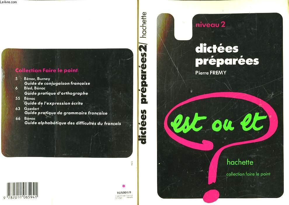 DICTEE PREPAREES - NIVEAU 2