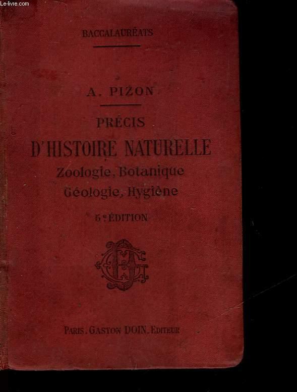PRECIS D'HISTOIRE NATURELLE - A L'USAGE DES CANDIDATS AUX DIFFERENTS BACCALAUREATS