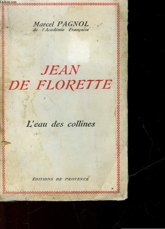 JEAN DE LORETTE - L'EAU DES COLLINES - TOME 1