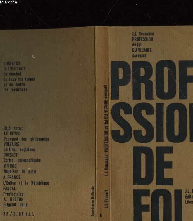 JEAN-JACQUES ROUSSEAU PROFESSION DE FOI DU VICAIRE SAVOYARD