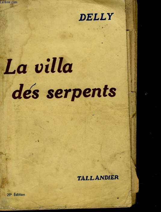 LA VILLA DES SERPENTS