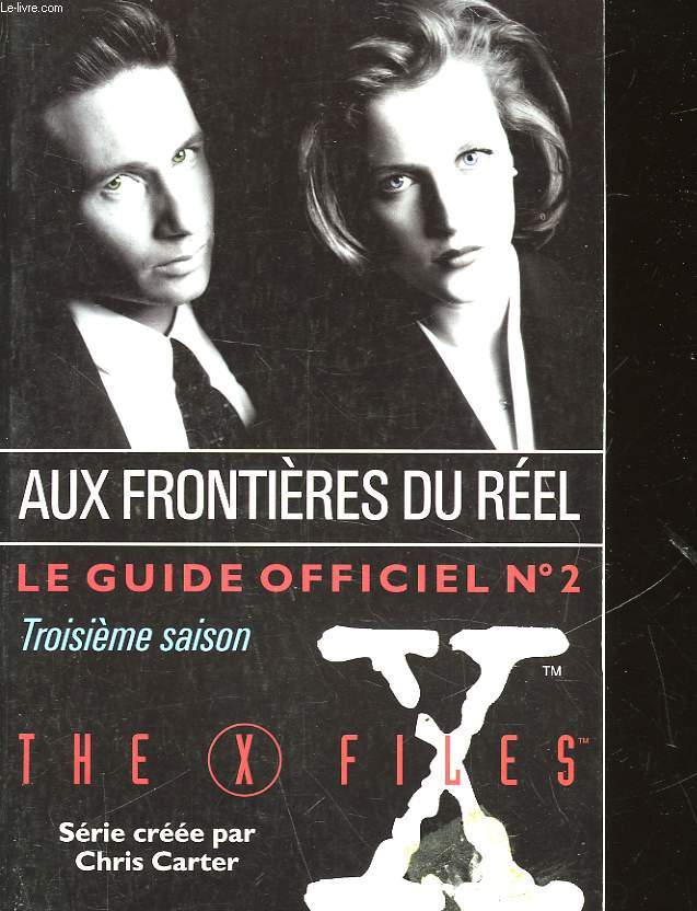 NE FAITES CONFIANCE A PERSONNE - LE GUIDE OFFICIEL - 2 DE THE X-FILES - 3° SAISON