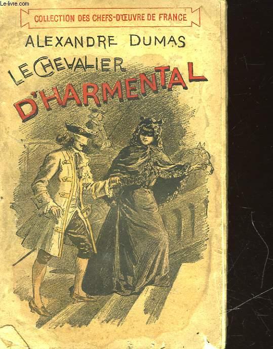 LE CHEVALIER D'HARMENAL - I