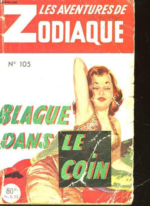 BLAGUE DANS LE COIN - N°105