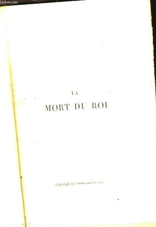 LA MORT DU ROI