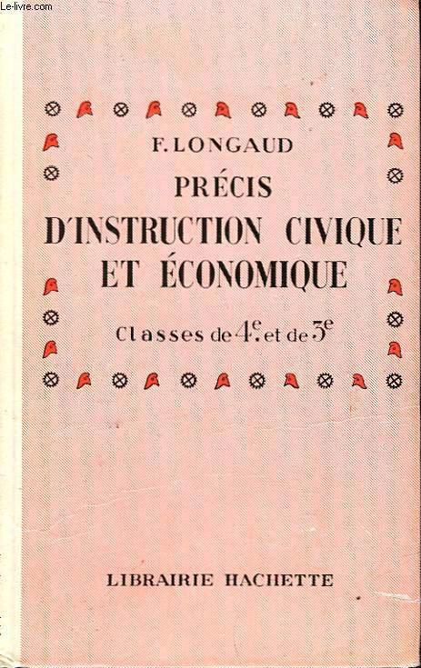 PRECIS D'INSTRUCTION CIVIQUE ET ECONOMIQUE - CLASSES DE 4° ET DE 3°