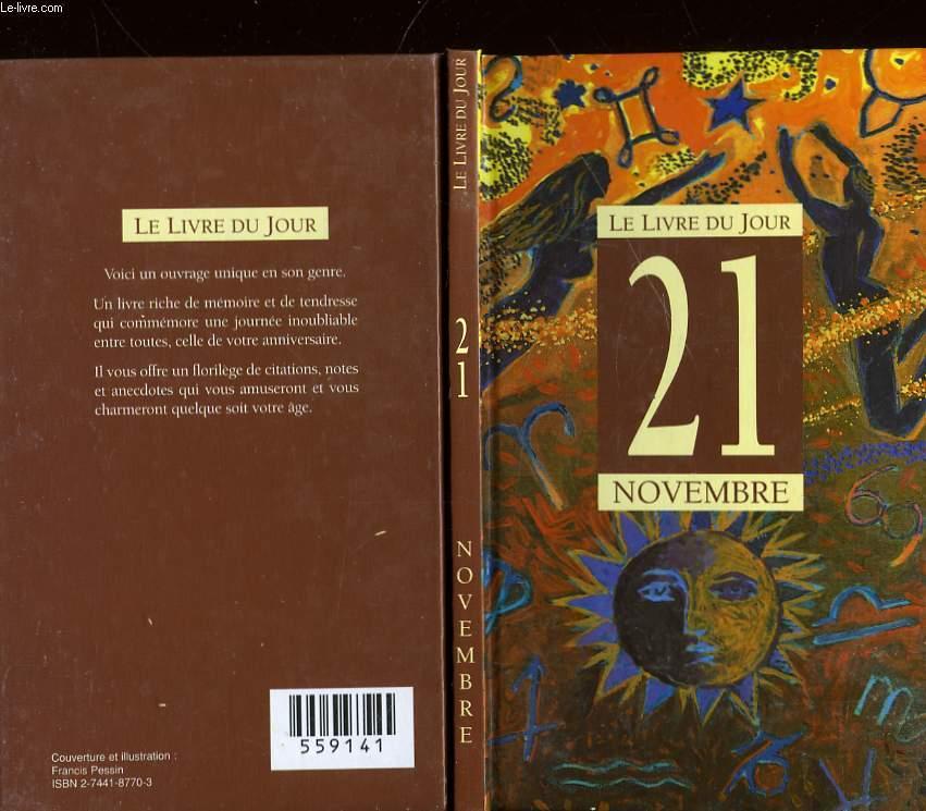 LE LIVRE DU JOUR - CELEBRATION DU 21 NOVEMBRE - UN JOUR PAS COMME LES AUTRES POUR