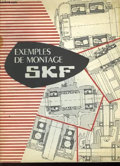 EXEMPLES DE MONTAGE SKF