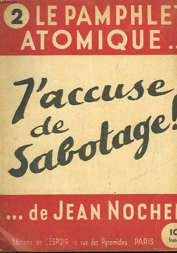 LE PAMPHLET ATOMIQUE... DE JEAN NOCHER - N°2