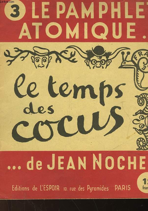 LE PAMPHLET ATOMIQUE ... DE JEAN NOCHER - N°3