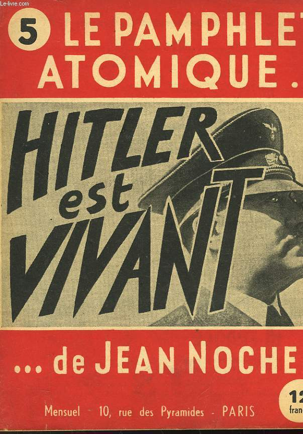 LE PAMPHLET ATOMIQUE... DE JEAN NOCHER - N°5