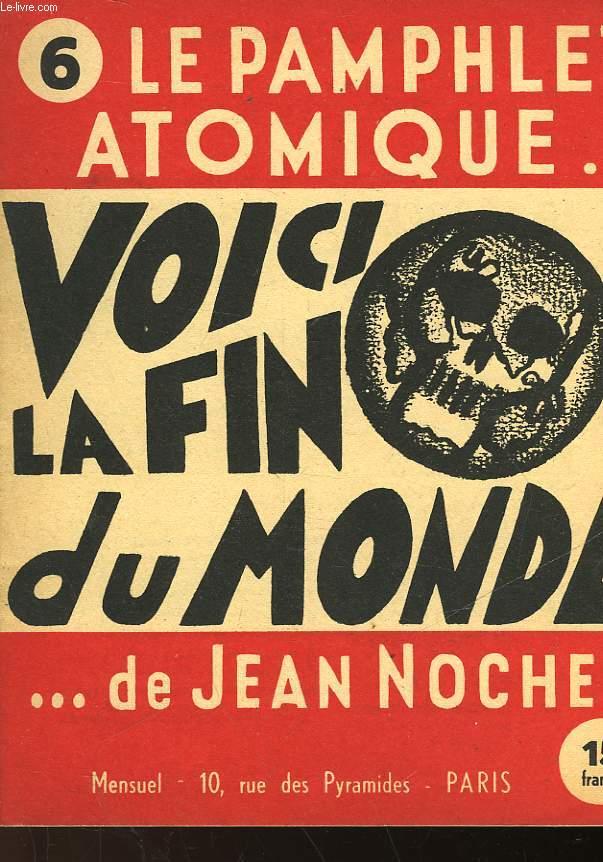 LE PAMPHLET ATOMIQUE... DE JEAN NOCHER - N°6