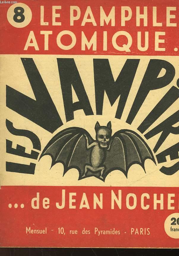 LE PAMPHLET ATOMIQUE... DE JEAN NOCHER - N°8