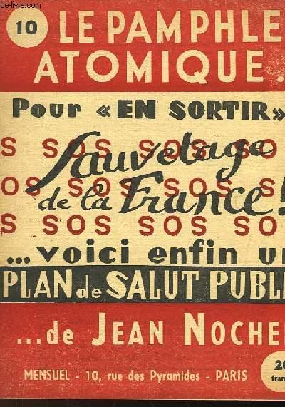 LE PAMPHLET ATOMIQUE... DE JEAN NOCHER - N°10
