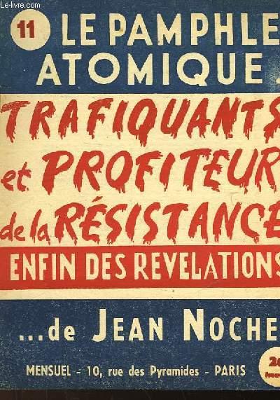 LE PAMPHLET ATOMIQUE... DE JEAN NOCHER - N°11