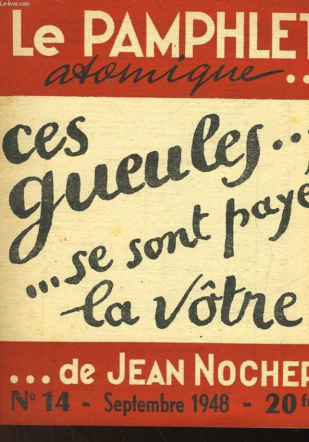 LE PAMPHLET ATOMIQUE... DE JEAN NOCHER - N°14