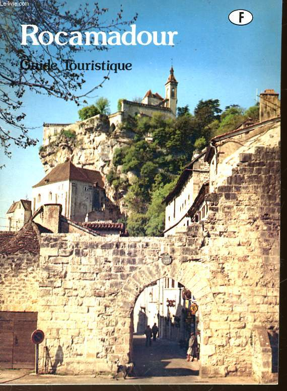 ROCAMADOUR - GUIDE TOURISTIQUE