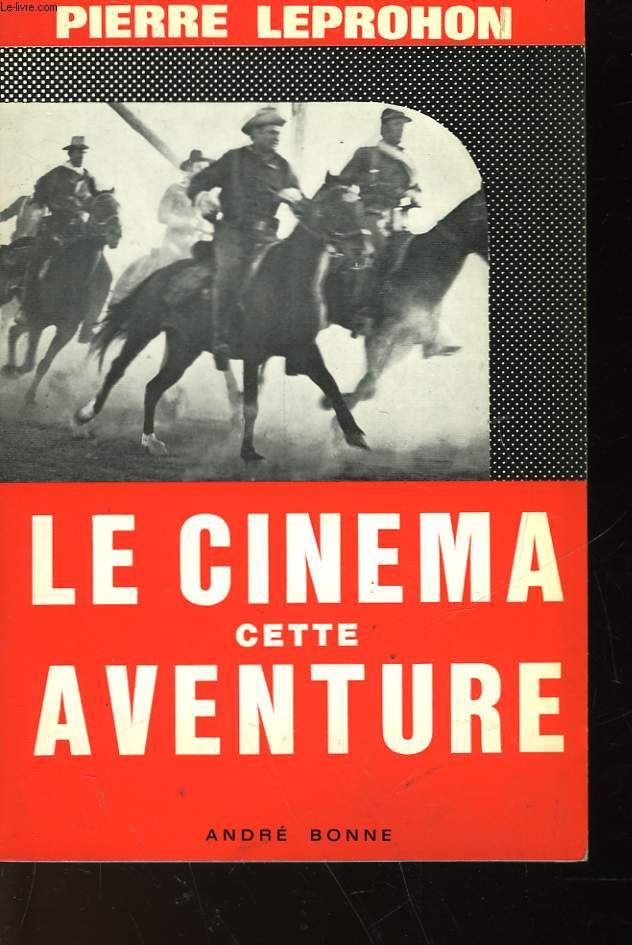 LE CINEMA CETTE AVENTURE