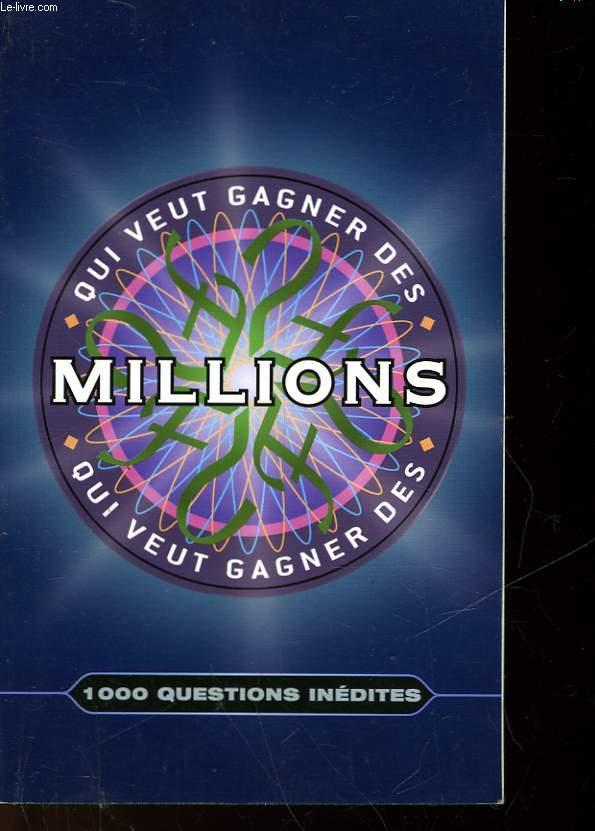 QUI VEUT GAGNER DES MILLIONS - LE LIVRE DES QUESTIONS