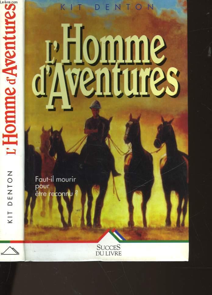 L'HOMME D'AVENTURES