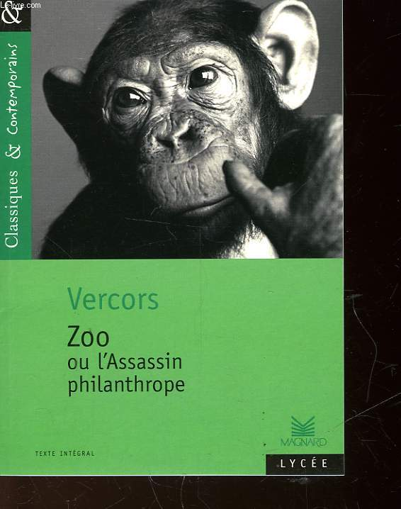 VERCORS ZOO OU L'ASSASSIN PHILANTHROPE