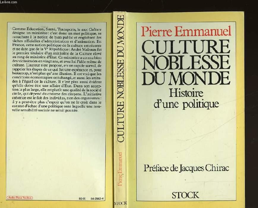 CULTURE, NOBLESSE DU MONDE - HISTOIRE D'UNE POLITIQUE