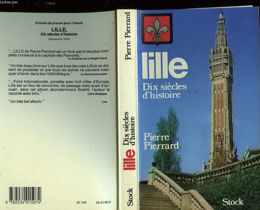 LILLE - 10 SIECLES D'HISTOIRE
