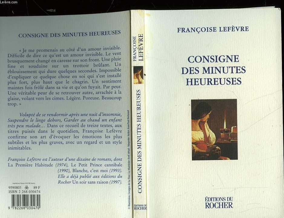 CONSIGNE DES MINUTES HEUREUSES