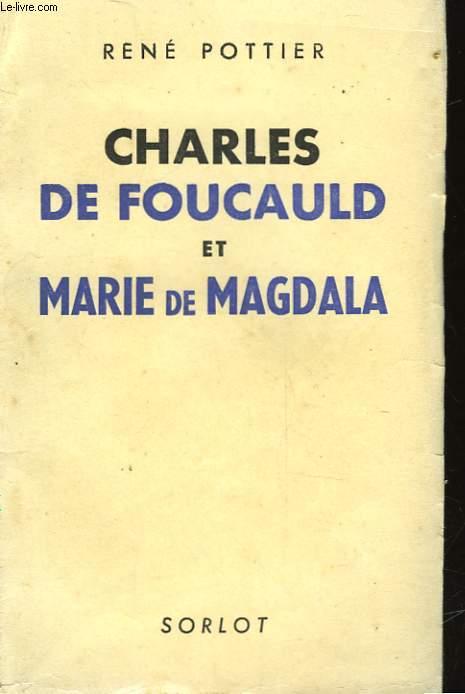 CHARLES DE FOUCAULD ET MARIE DE MAGDALA