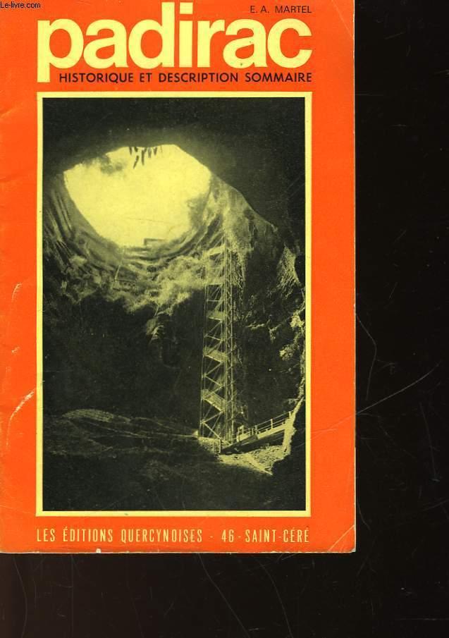 PADIRAC - HISTORIQUE ET DESCRIPTION SOMMAIRE