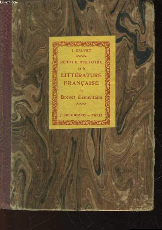 PETITE HISTOIRE ILLUSTREE DE LA LITTERATURE FRANCAISE