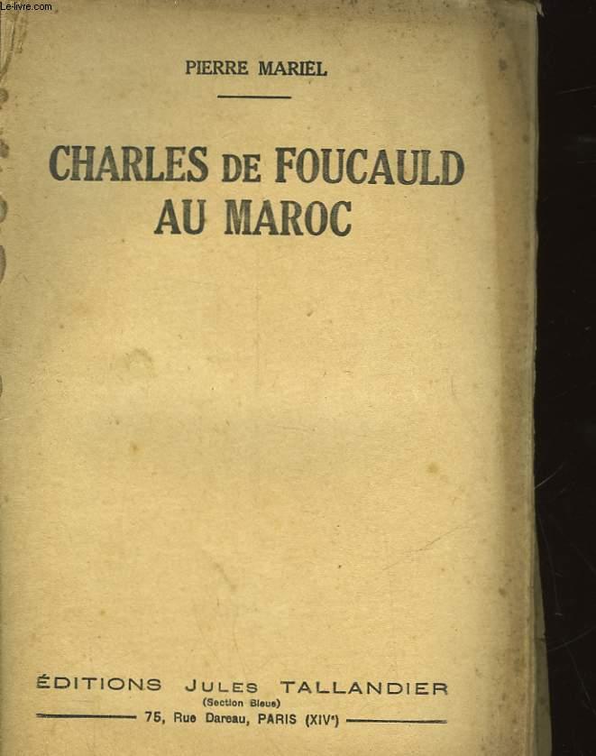 CHARLES DE FOUCAULD AU MAROC