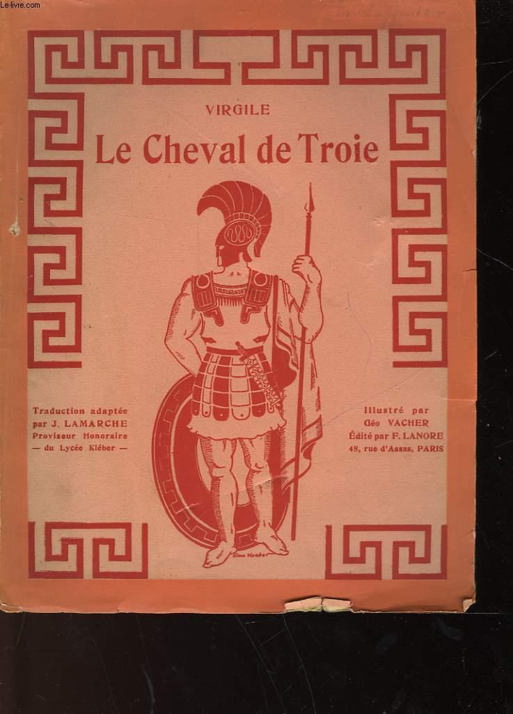 LE CHEVAL DE TROIE - RECIT D'ENEE A DIDON