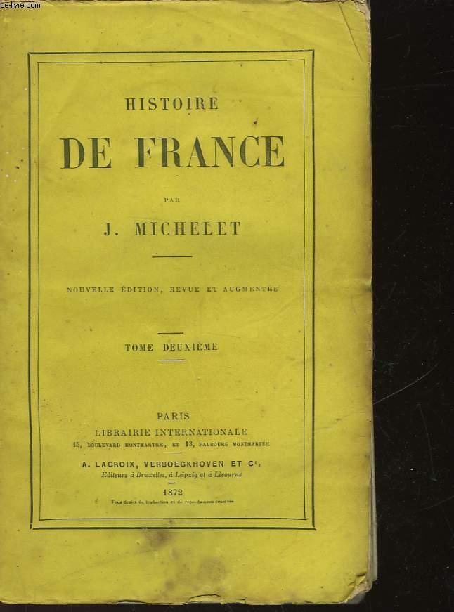 HISTOIRE DE FRANCE - TOME DEUXIEME