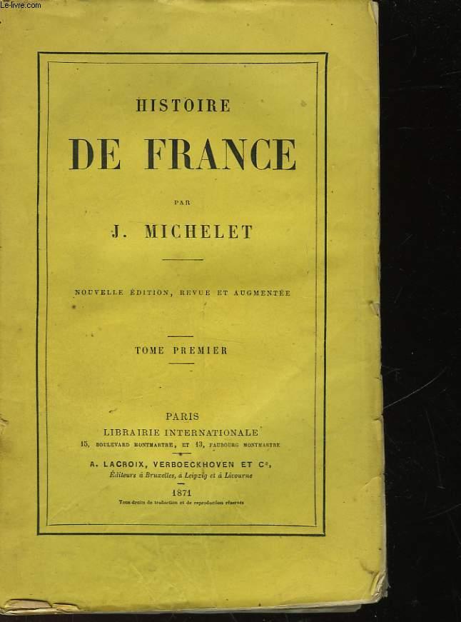 HISTOIRE DE FRANCE - TOME PREMIER