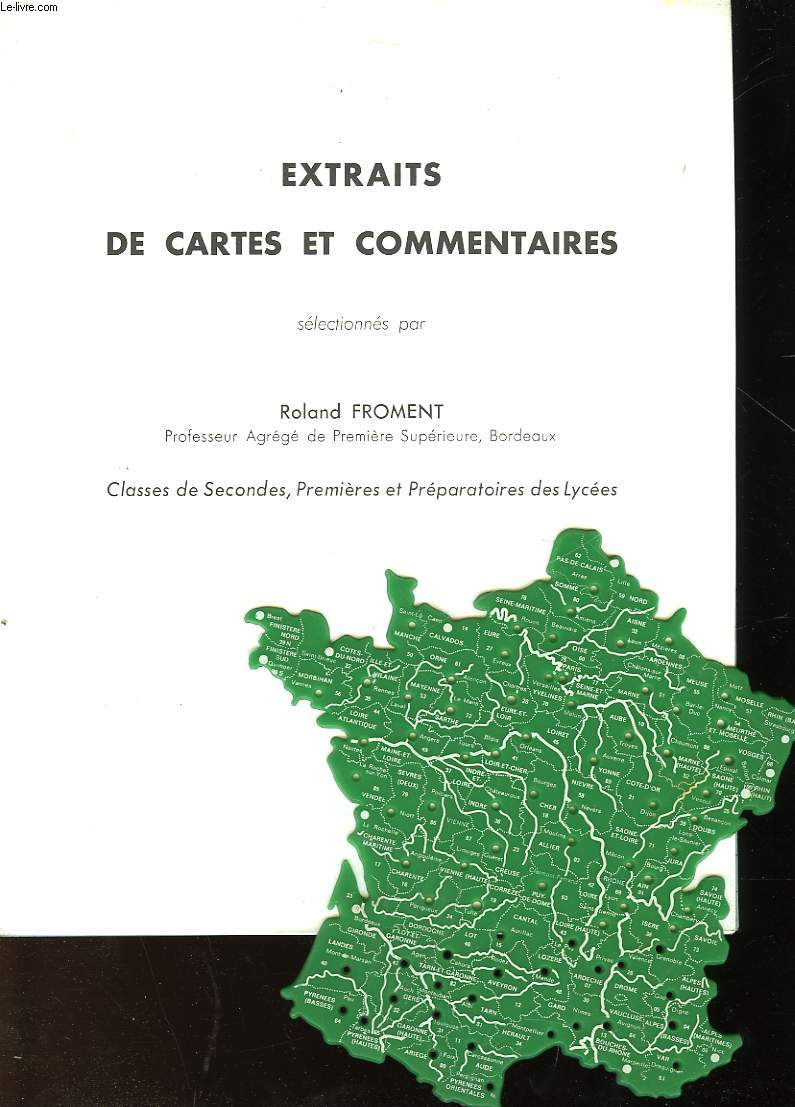 EXTRATIS DE CARTES ET COMMENTAIRES - CLASSES DE SECONDE, PREMIERE ET PREPARATOIRES DES LYCEES