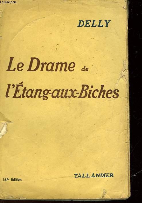 LE DRAME DE L'ETANG AUCX BICHES