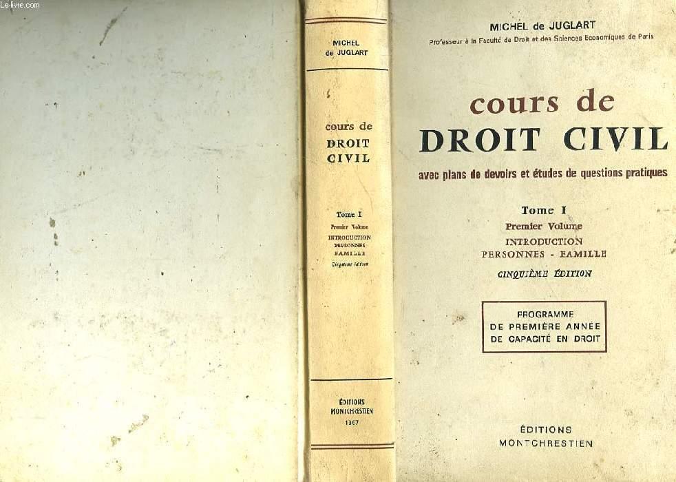COURS DE DROIT CIVIL - TOME I - INTRODUCTION PERSONNES - FAMILLE