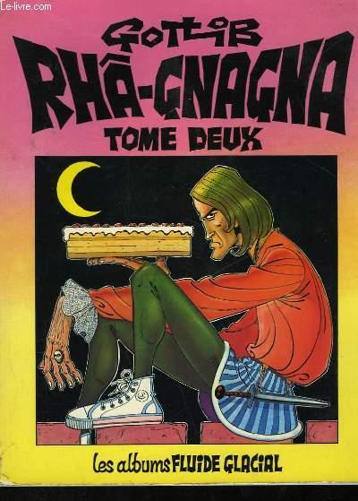 RHA-GNAGNA - TOME 2