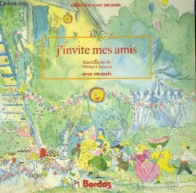 J'INVITE MES AMIS