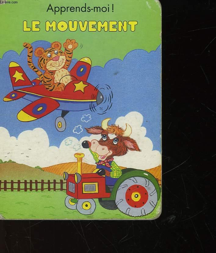 APPRENDS-MOI! LE MOUVEMENT
