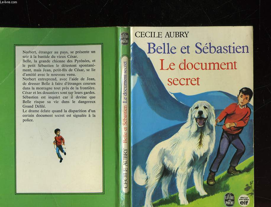 BELLE ET SEBASTIEN LE DOCUMENT SECRET