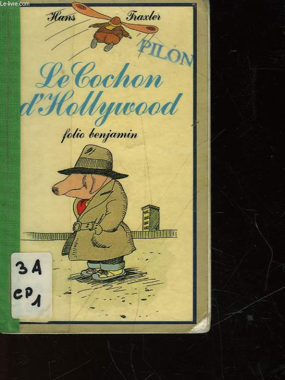 LE COCHON D'HOLLYWOOD