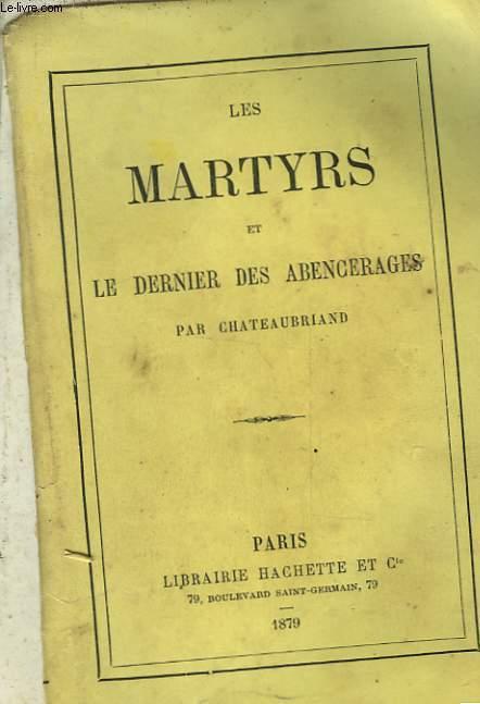 LES MARTYRS ET LE DERNIER DES ABENCERAGES
